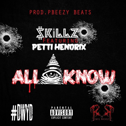 $killz ft. Petti Hendrix – All Eye Know