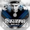 BAILALO SOUND SENSATIONS 002 - SANTIAGO CARDONA 2016 mp3