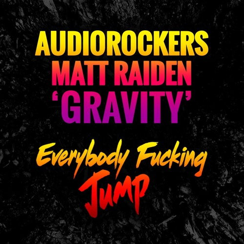 Audiorockers & Matt Raiden - Gravity (Original Mix)