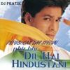 PHIR BHI DIL HAI HINDUSTHANI (MASHUP) - DJ PRATIK