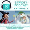 Skwigly Podcast 08 (Christmas 2012) - Tim Searle, Michael Rose, Robin Shaw & Hilary Audus