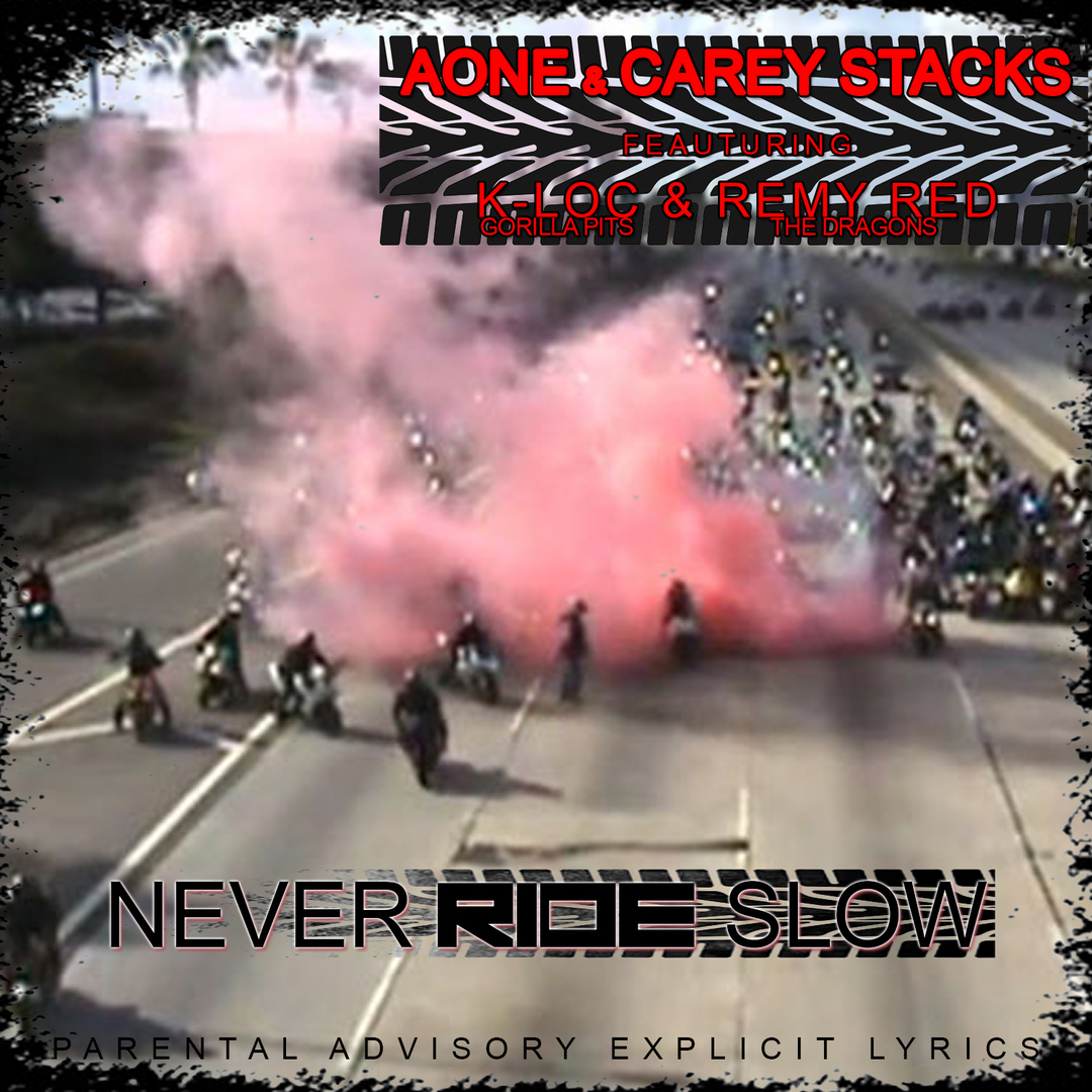 AOne x Carey Stacks ft. K-Loc & Remy R.E.D. - Never Ride Slow [Thizzler.com]