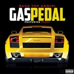 GAS PEDAL (CAKED UP REMIX)