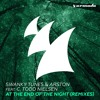 Swanky Tunes & Arston feat. C. Todd Nielsen - At The End Of The Night (Matvey Emerson Rmx) [OUT NOW]