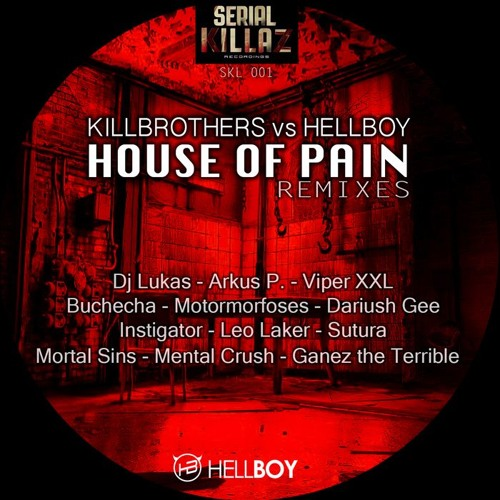 Killbrothers vs Hellboy - House Of Pain (Lukas RMX)Preview