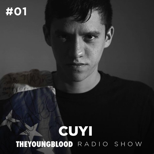 The Young Blood Radioshow #01 mix by CUYI