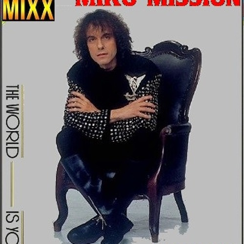 Miko Mission- The World Is You ( Extended Club Chwaster Mixx) Italo
