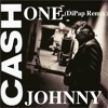 Johnny Cash - One (DiPap Remix) {Free download}