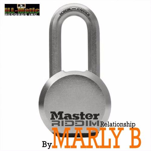 Marly B - Relationship (Masterlock Riddim)ill - Maticrecordsinc 001