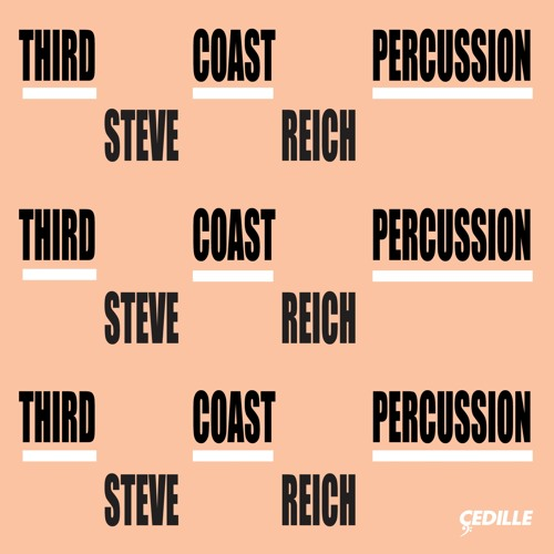 Third Coast Percussion | Steve Reich (preview)