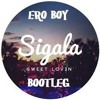 Sigala Feat. Bryn Christopher - Sweet Lovin' (ERO BOY BOOTLEG)