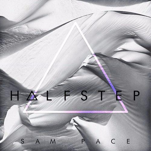 Sam Pace - HalfStep (Original Mix)