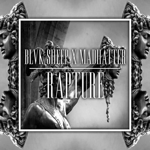 Blvk Sheep & Madhatter - Rapture (Original Mix)