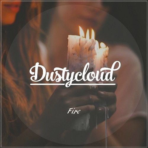 Dustycloud - Fire (Original Mix)