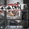 Loaded Lux - Talk Dirty