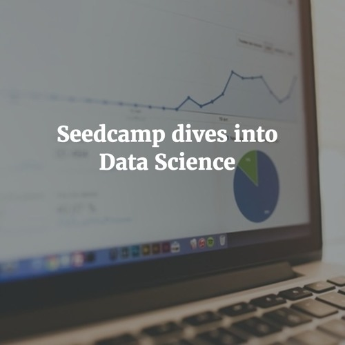 Seedcamp Dives into Data Science
