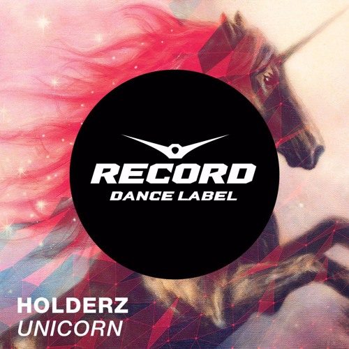 Holderz - Unicorn (Original Mix)
