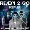 Mix - Ready To Go - Ale Mendoza Ft  Dylan & Lenny - DeejayPartyMixX By Cristopher