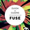 Duvoh & Cuzzins - Fuse [FTP001] Portada del disco