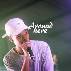 Around Here (Remix)