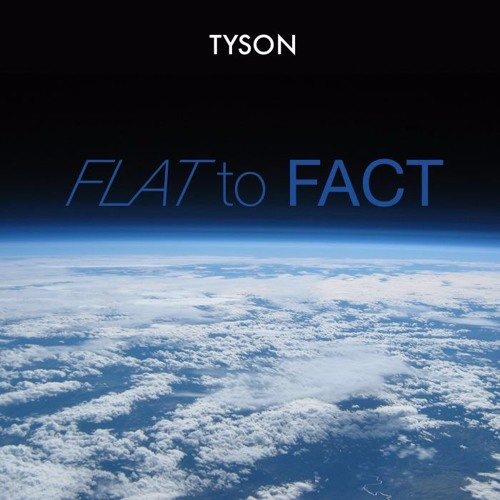 Download Flat To Fact (feat. Neil deGrasse Tyson) (B.o.B Diss Response)