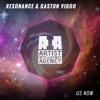 Resonance & Gaston Vigoo - Us Now