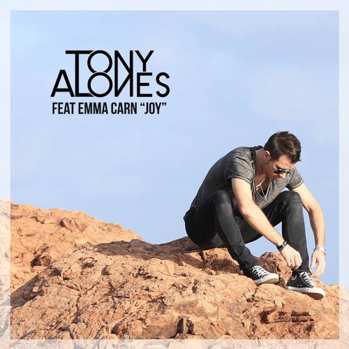 Tony Alones feat. Emma Carn - Joy (Original Mix)