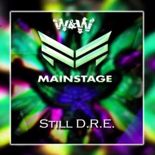 Dr. Dre Ft. Snoop Dogg - Still D.R.E. (W&W Festival Remix)
