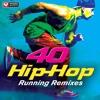 40 Hip-Hop Running Remixes Preview