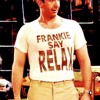 Frankie Says Relax (Engorged Remaster)
