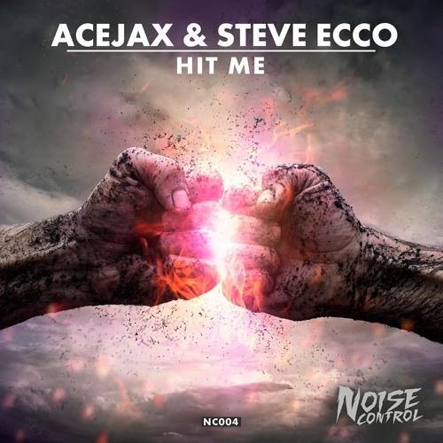 Acejax & Steve Ecco - Hit me (Original Mix)