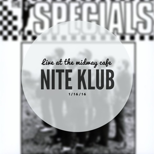 """The New Limits - """"Nite Klub"""" (The Specials Cover)- 1/16/16"""