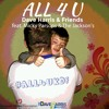 ALL 4 U - Dave Harris & friends feat. Micky Parsons & The Jacksons