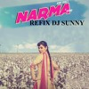 Narma Refix - Jenny Johal - Dj Sunny - latest Punjabi songs 2015