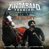 Zindabaad Refix - Ammy Virk - Dj Sunny - New - Latest Punjabi 2016