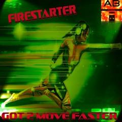 Firestarter - We Don't Use Fucked Up Sounds