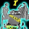 I Needa Hoe ft Mac Duna - - Mp3