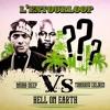 L'Entourloop - Hell On Earth