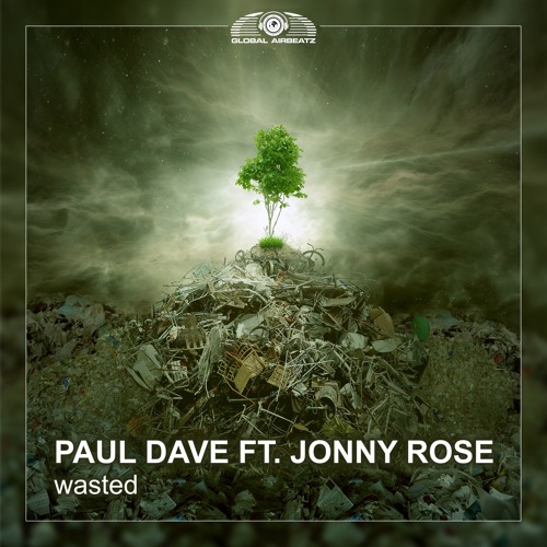 Paul Dave Feat. Jonny Rose - Wasted (Empyre One & Enerdizer Remix)
