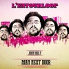 L'Entourloop - Men Next Door