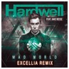 Hardwell Feat. Jake Reese - Mad World (Excellia Remix)*FREE DOWNLOAD*