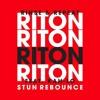 Riton - Rinse & Repeat Ft. Kah - Lo (StunBreaks Rebounce) FREE DOWNLOAD YOUTUBE