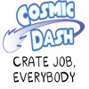 Cosmic Dash Radioplay -- Crate Job, Everybody