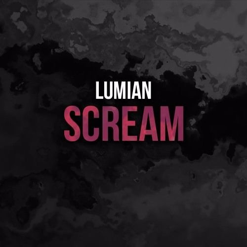 Lumian - Scream (Original Mix)