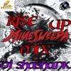 RISE UP (MINE SWEEPA MIX) DJ Shashank