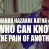 #22 Shabad Hazare English Katha Explanation - Who Can Know The Pain Of Another? With Baljit Singh