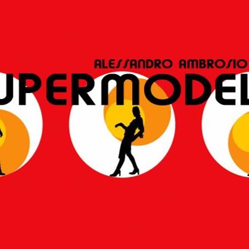 Alessandro Ambrosio - Supermodel (Oiginal Mix)
