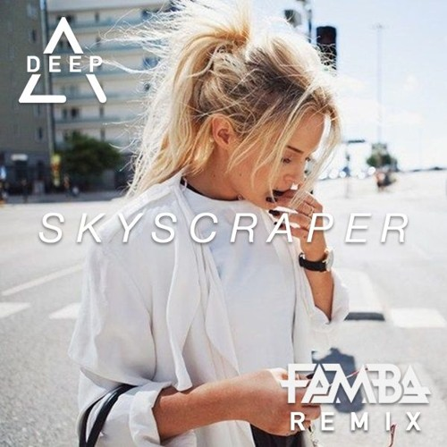Neon Dreams - Skyscraper (Famba Remix)