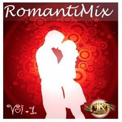 Romantimix Vol 1 - Pop Romantico - Chamba Dj I.R.