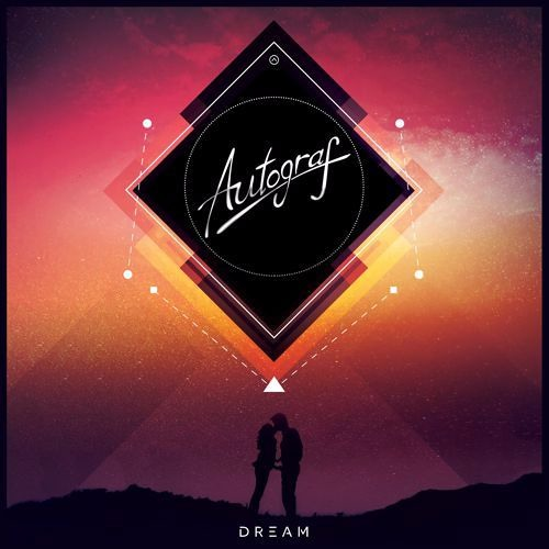 Autograf - Dream (Alternative Kasual Remix)